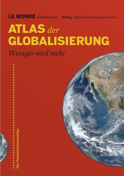 Postwachstums-Atlas: Weniger ist mehr