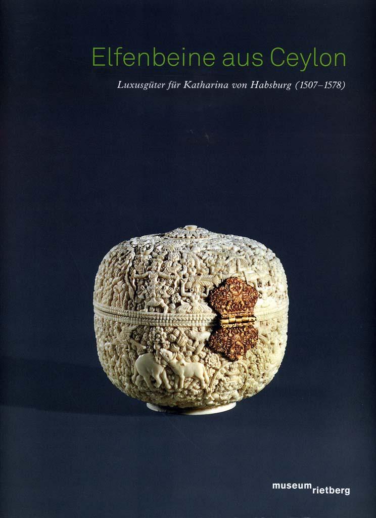 Elfenbeine aus Ceylon (Museum Rietberg, Zürich)