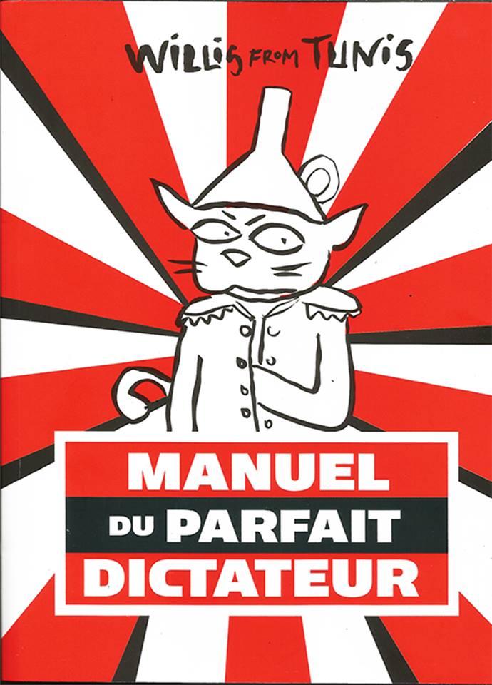Willis from Tunis (Nadia Khiari): Das Handbuch des perfekten Diktators
